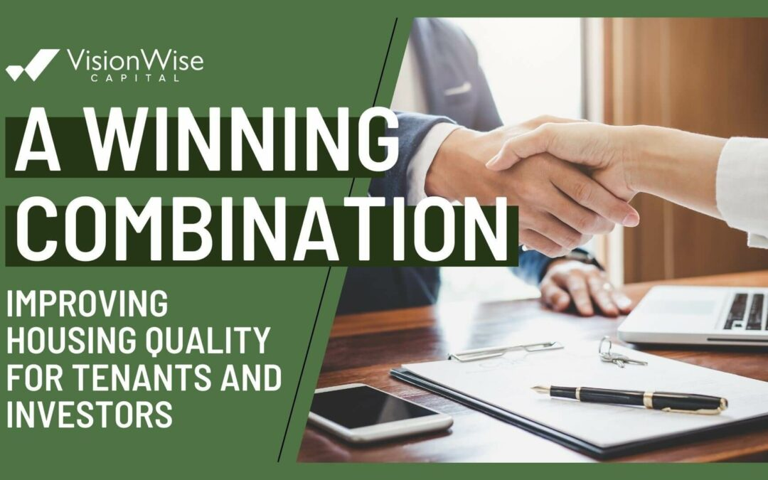 A Winning Combination – Improving Housing Quality for Tenants and Investors