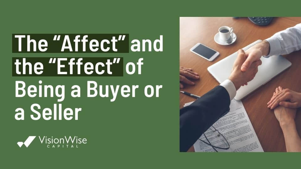 """The """"Affect"""" and the """"Effect"""" of Being a Buyer or a Seller"""